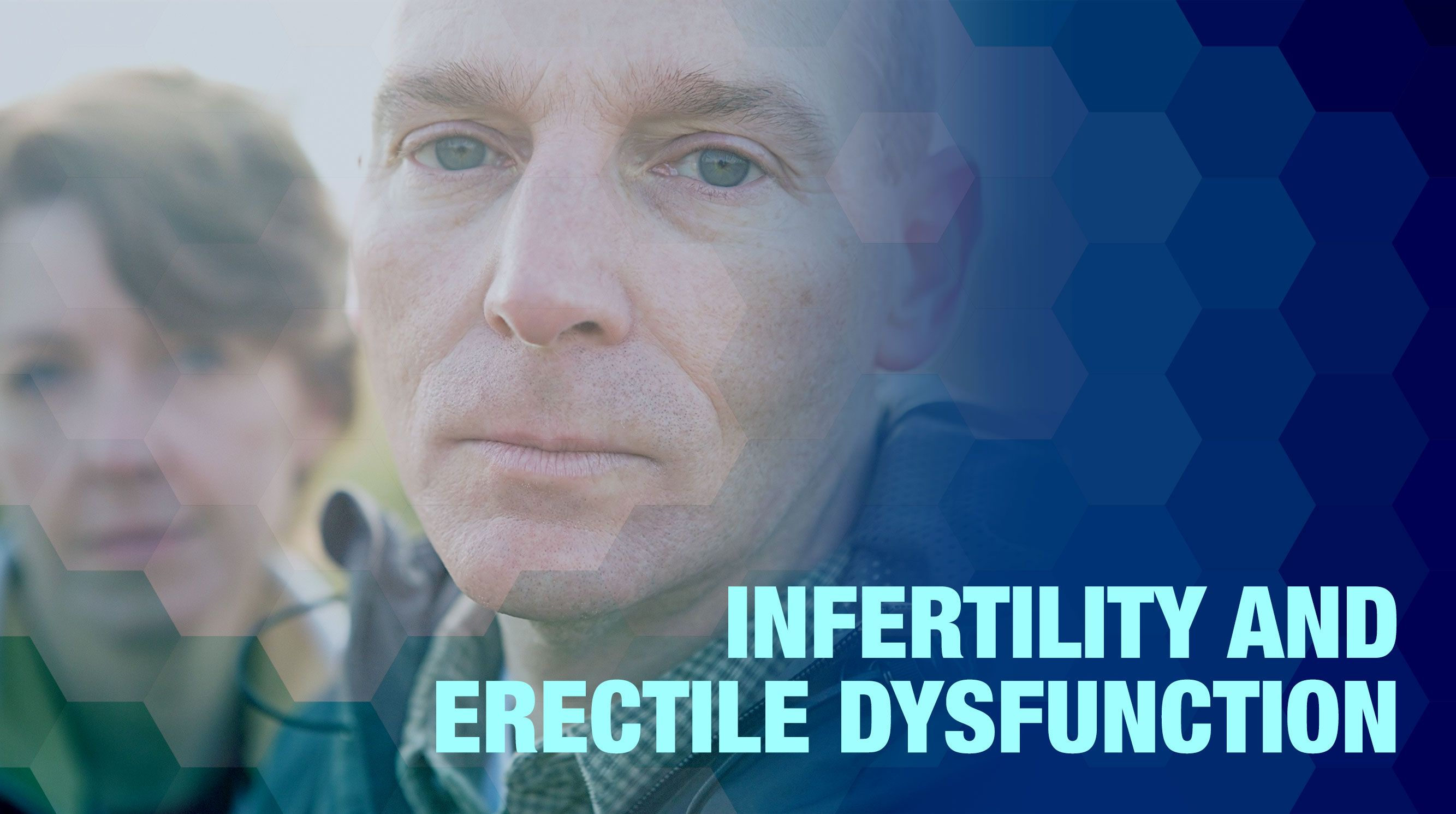 Infertility and Erectile Dysfunction